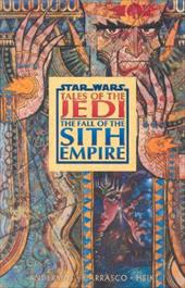 Star Wars: Tales of the Jedi: Fall of the Sith Empire 7041658