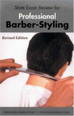 State Exam Review for Professional Barber-Styling 3e 9781562533700