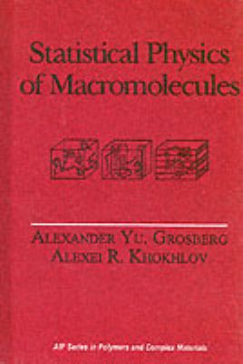 Statistical Physics of Macromolecules 9781563960710