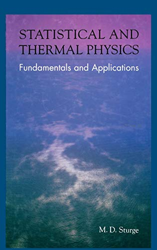 Statistical and Thermal Physics: Fundamentals and Applications 9781568811963