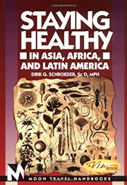 Staying Healthy in Asia, Africa, and Latin America 9781566911337