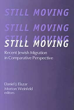 Still Moving: Recent Jewish Migration in Comparative Perspective