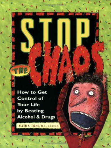 Stop the Chaos Workbook: How to Get Control of Your Life by Beating Alcohol and Drugs 9781568382821