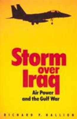 Storm Over Iraq: Storm Over Iraq 9781560987239