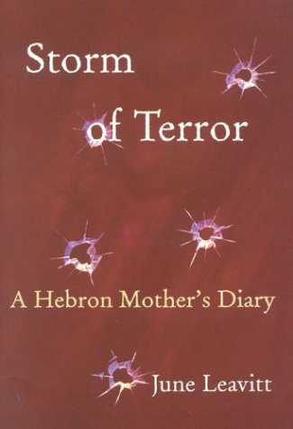 Storm of Terror: A Hebron Mother's Diary 9781566634670