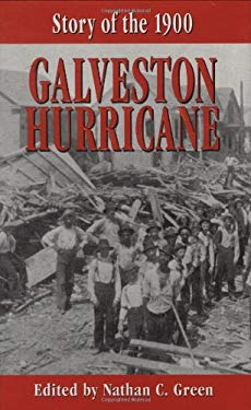 Story of the 1900 Galveston Hurricane 9781565547674