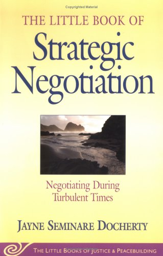 Strategic Negotiation: Negotiating During Turbulent Times 9781561484287