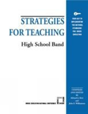 Strategies for Teaching High School Band 9781565450899