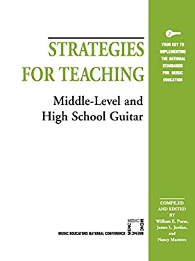 Strategies for Teaching Middle-Level and High School Guitar 9781565450912
