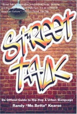 Street Talk: Da Official Guide to Hip-Hop & Urban Slanguage 9781569803202