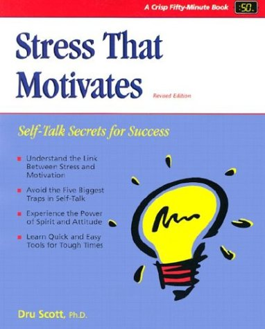 Stress That Motivates (Revised) 9781560525370