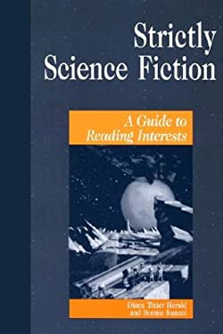 Strictly Science Fiction: A Guide to Reading Interests 9781563088933