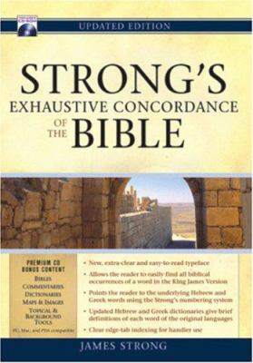 Strong's Exhaustive Concordance of the Bible [With CDROM] 9781565633599
