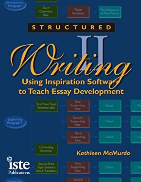 Structured Writing II: Using Inspiration Software to Teach Essay Development [With CDROM] 9781564841797