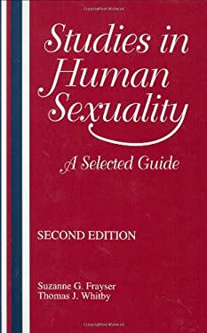 Studies in Human Sexuality: A Selected Guide 9781563081316