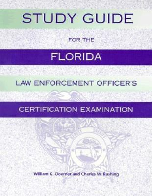 Study Guide for the Florida Law Enforcement Officer's Certification Examination 9781561641093