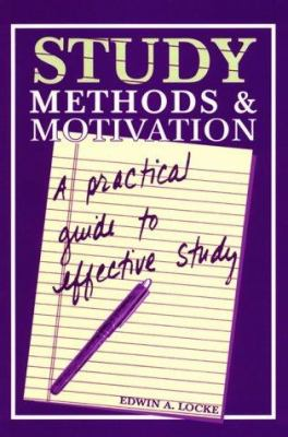 Study Methods & Motivation: A Practical Guide to Effective Study 9781561144440