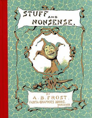 Stuff and Nonsense 9781560975625