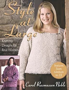 Style at Large : Knitting Designs for Real Women