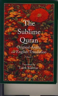 Sublime Quran Original Arabic and English Translation 2 Volume Set 9781567447682