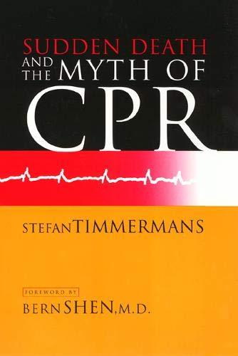 Sudden Death, Myth of CPR PB 9781566397162