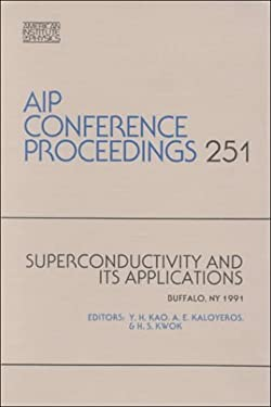 Superconductivity and Its Applications 9781563960161