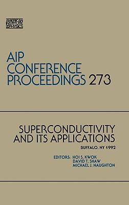 Superconductivity and Its Applications 9781563961892
