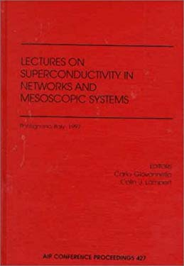 Superconductivity in Networks and Mesoscopic Systems 9781563967504