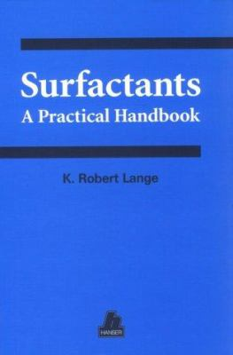 Surfactants: A Practical Handbook 9781569902707