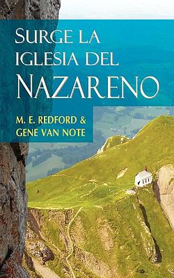 Surge La Iglesia del Nazareno (Spanish: Rise of the Church of the Nazarene) 9781563443176