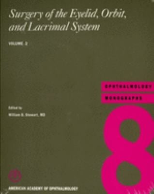 Surgery of the Eyelid, Orbit, and Lacrimal System: Volume 2 9781560550709