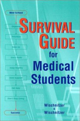 Survival Guide for Medical Students 9781560534723