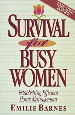 Survival for Busy Women 9781565070653