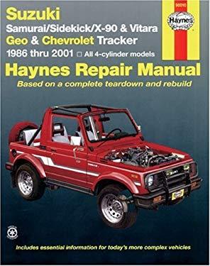 Suzuki Samurai/Sidekick/X-90 & Geo & Chevrolet Tracker: 1986 Thru 2001: All 4-Cylinder Models 9781563924323