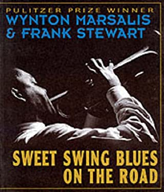 Sweet Swing Blues: A Year with Wynton Marsalis and His Septet 9781560251552