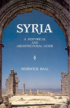 Syria: A Historical and Architectural Guide 9781566566650