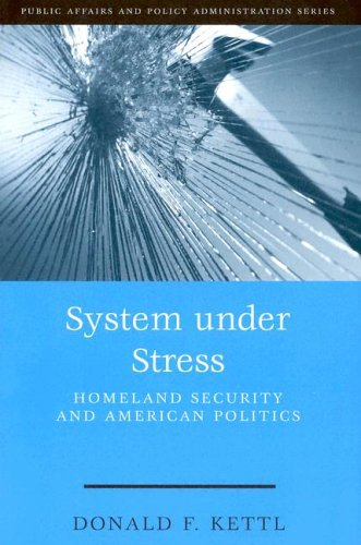 System Under Stress: Homeland Security and American Politics 9781568028880