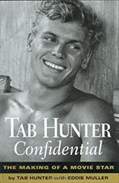 Tab Hunter Confidential: The Making of a Movie Star 6994369