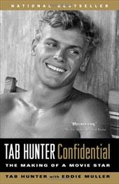 Tab Hunter Confidential: The Making of a Movie Star 6994444