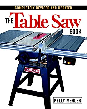 The Table Saw Book 9781561584260