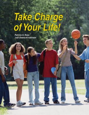 Take Charge of Your Life! 9781566379274