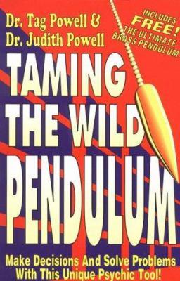 Taming the Wild Pendulum 9781560870579