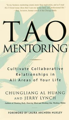 Tao Mentoring: Cultivate Collaborative Relationships in All Areas of Your Life 9781569246573