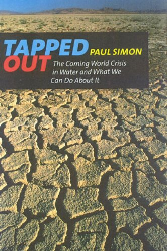 Tapped Out: The Coming World Crisis in Water and What We Can Do about It 9781566493499