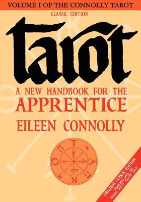 Tarot: A New Handbook for the Apprentice, Classic Edition 9781564148469