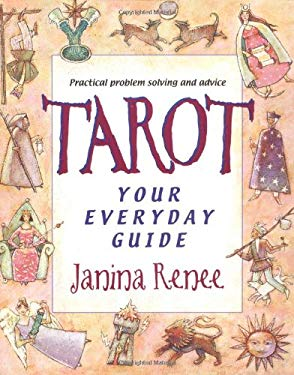 Tarot: Your Everyday Guide: Practical Problem Solving and Everyday Advice 9781567185652