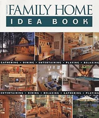 Taunton's Family Home Idea Book 9781561587292