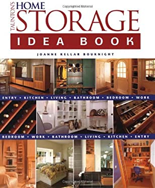 Taunton's Home Storage Idea Book 9781561586769