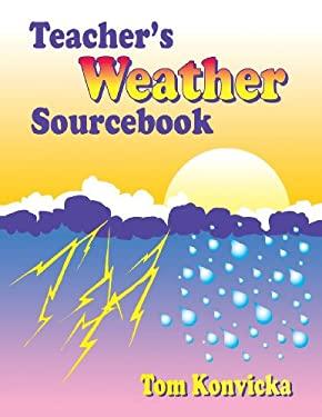 Teacher's Weather Sourcebook 9781563084881