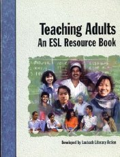 Teaching Adults: An ESL Resource Book 9781564201300